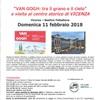 """""""VAN GOGH: tra il grano e il cielo"""" e visita al centro storico di VICENZA"""