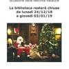 CHIUSURA BIBLIOTECA DAL 24/12/2018 AL 03/01/2019